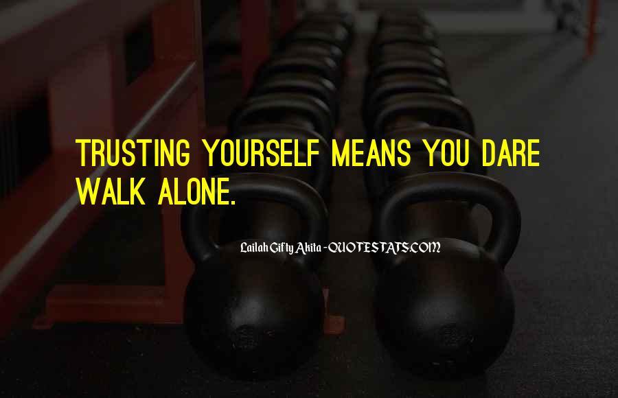 Walk Alone Quotes #564708