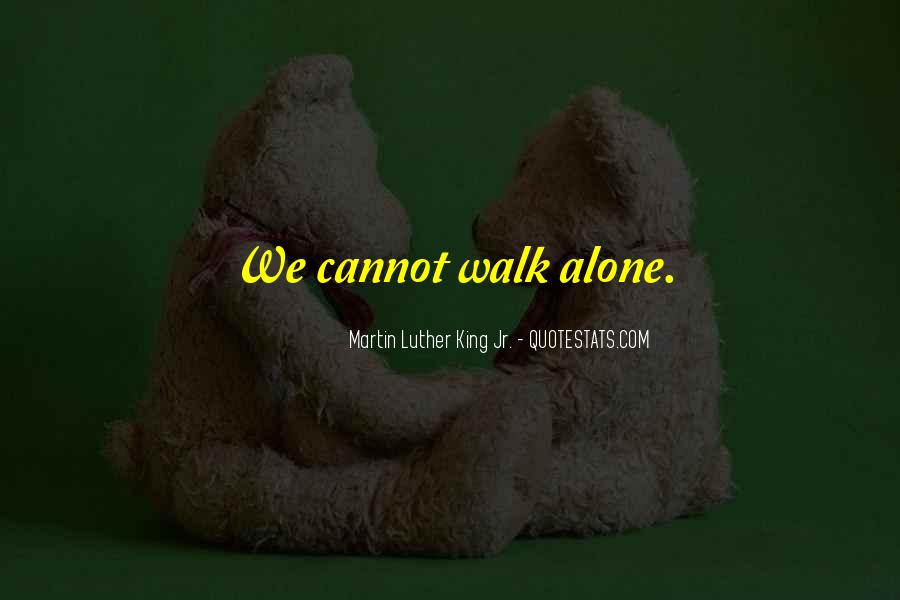 Walk Alone Quotes #565144