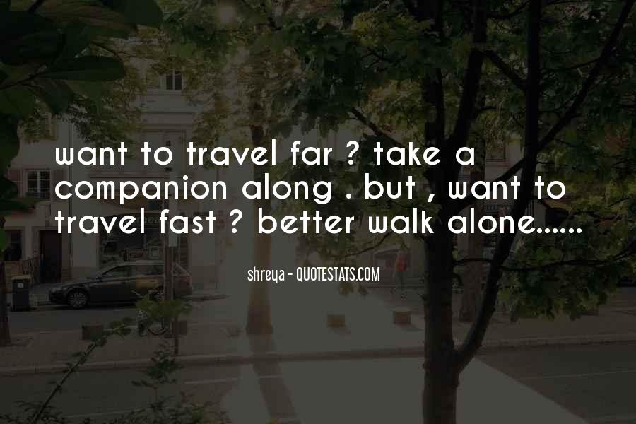 Walk Alone Quotes #592081