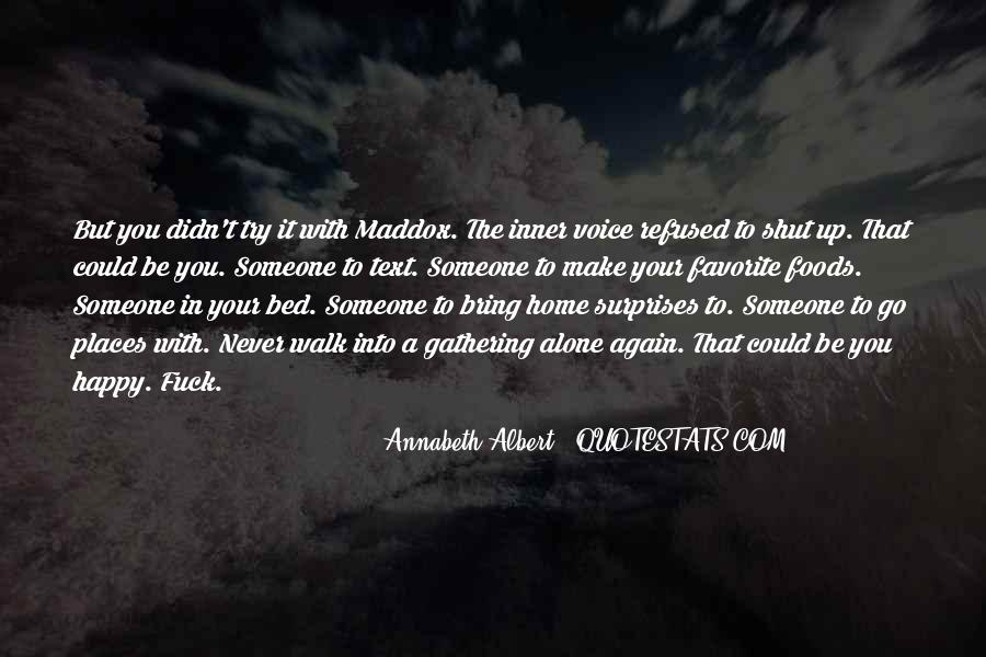 Walk Alone Quotes #619461
