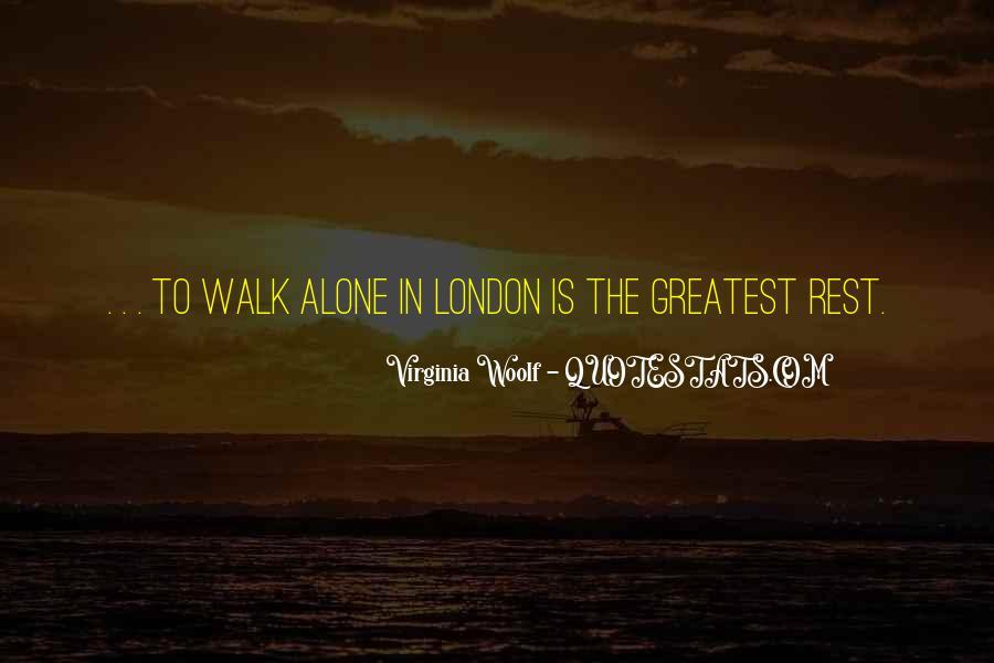 Walk Alone Quotes #643198