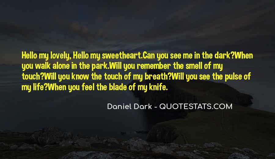 Walk Alone Quotes #664022