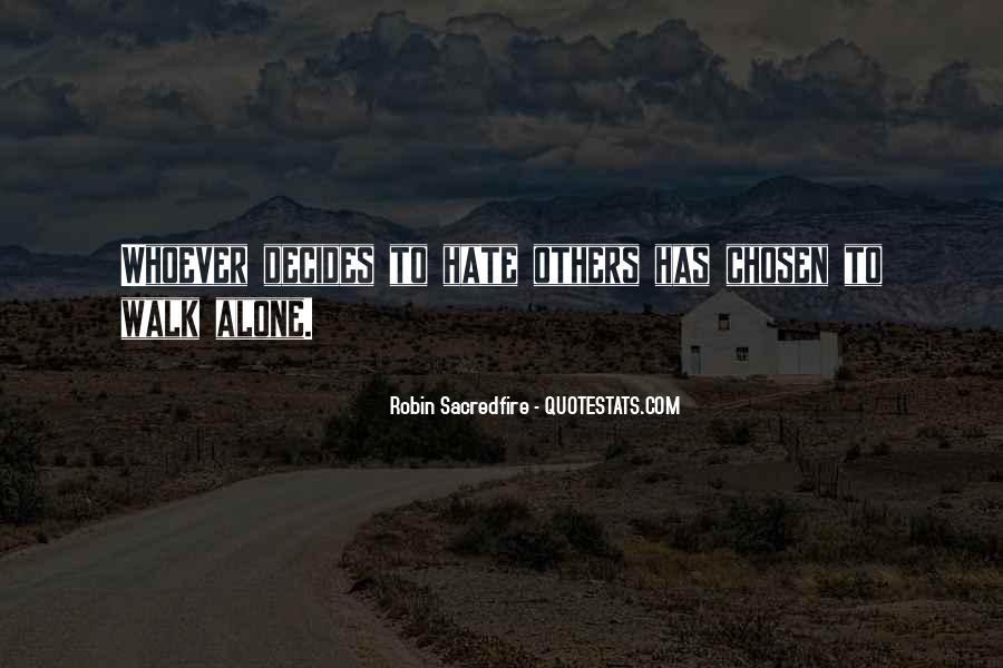 Walk Alone Quotes #666815