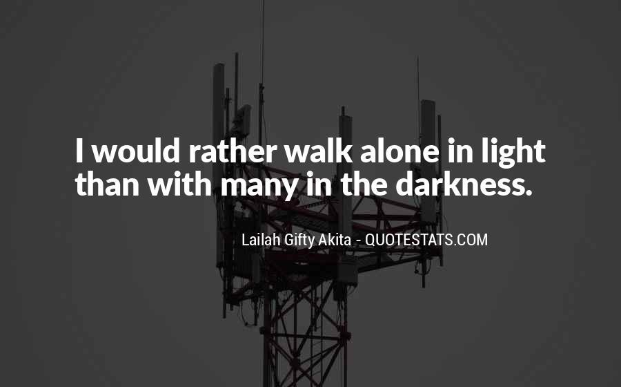 Walk Alone Quotes #713357