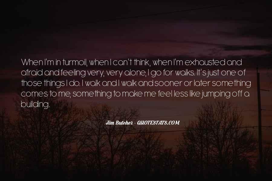 Walk Alone Quotes #745847