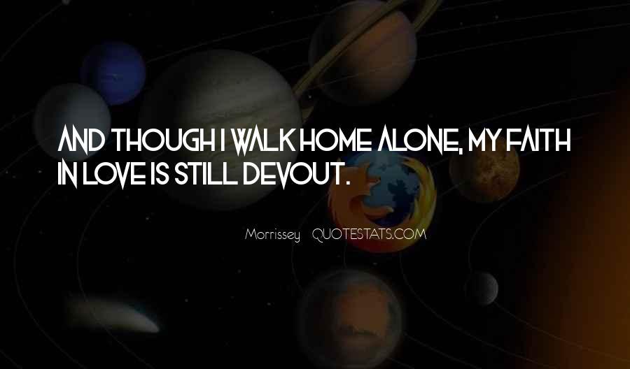 Walk Alone Quotes #766193