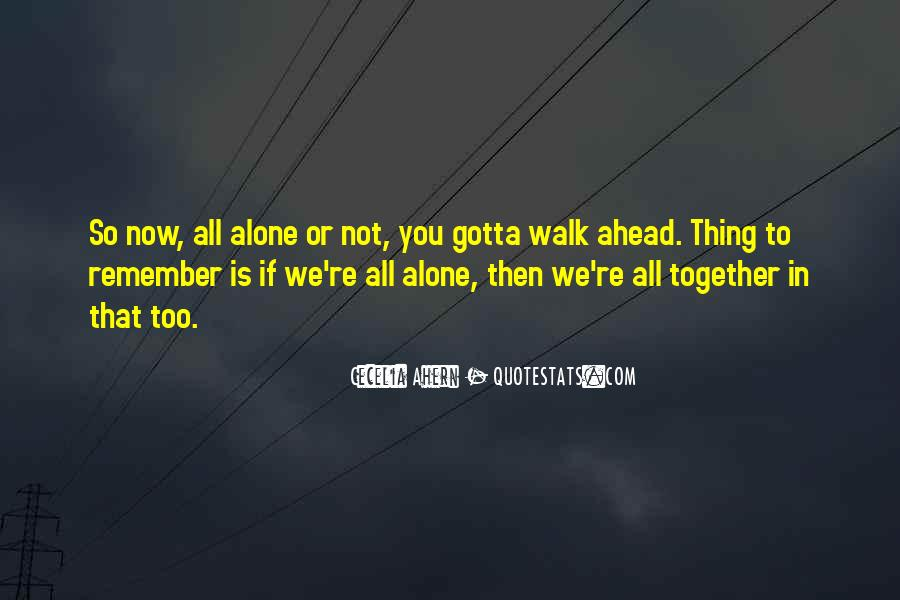Walk Alone Quotes #95884