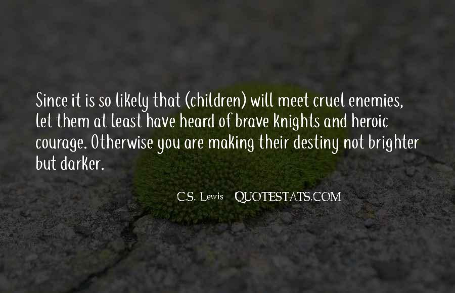 Walk Boldly Quotes #107019