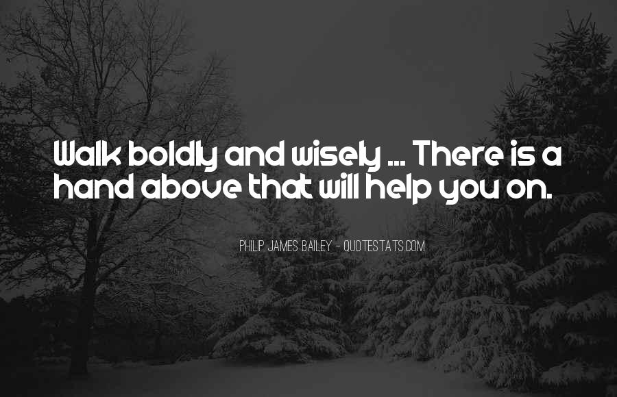 Walk Boldly Quotes #1227651