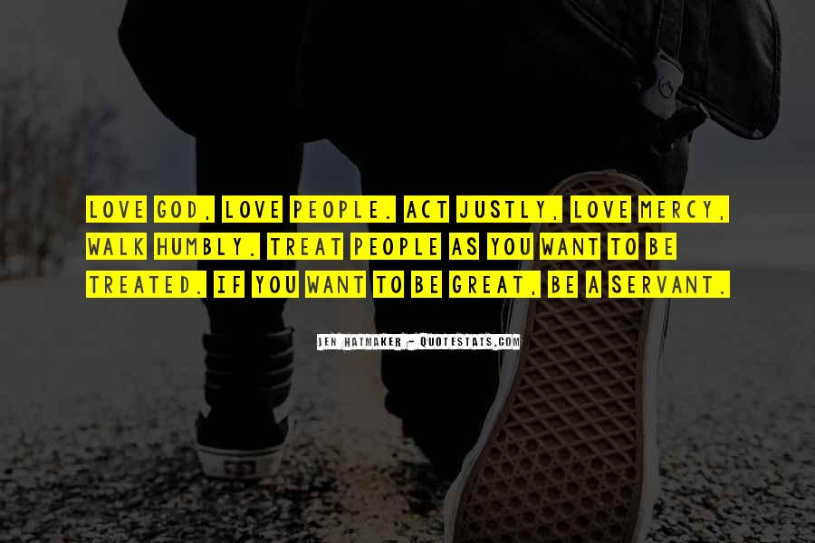 Walk Humbly Quotes #1006294