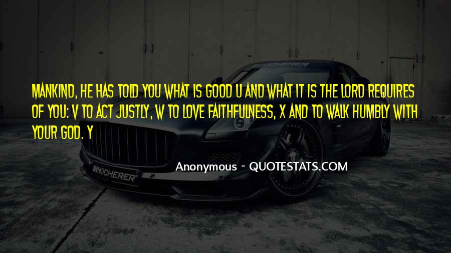Walk Humbly Quotes #1762152