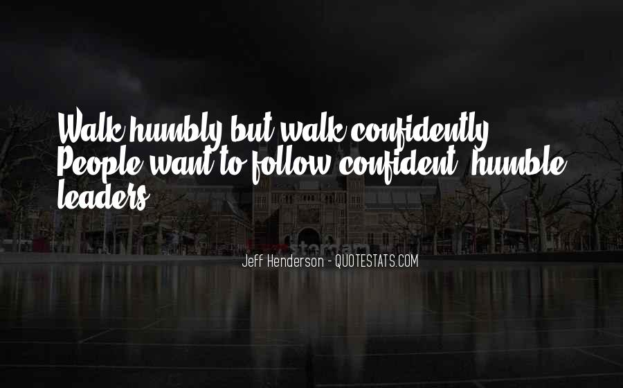 Walk Humbly Quotes #988391