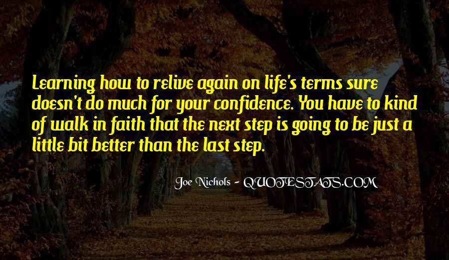 Walk Next To Me Quotes #101414