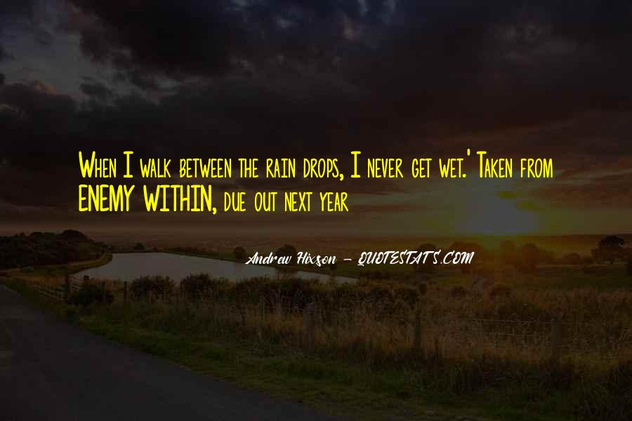 Walk Next To Me Quotes #12764
