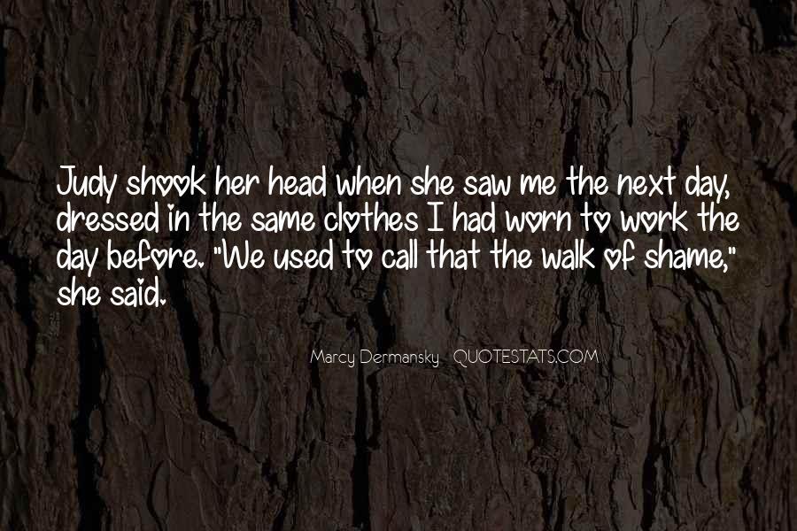 Walk Next To Me Quotes #1404825