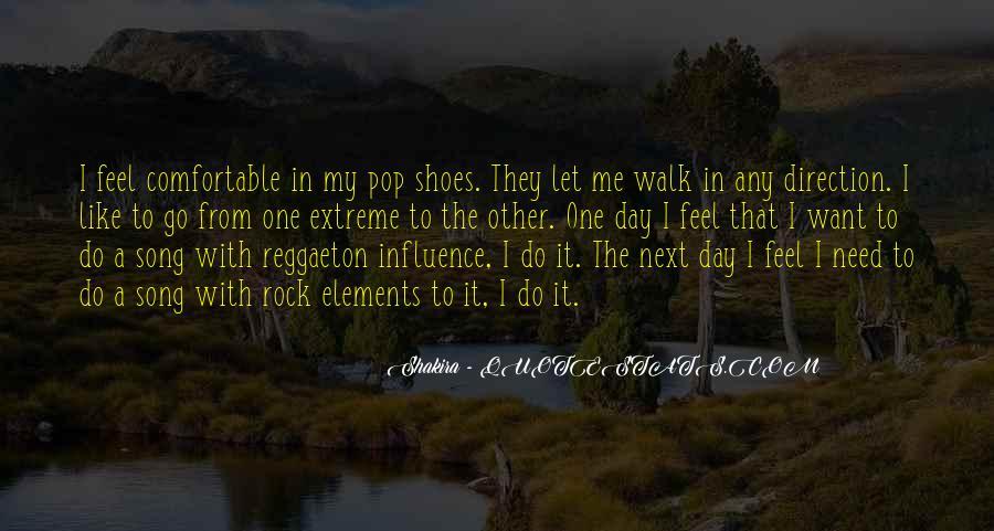 Walk Next To Me Quotes #1451046