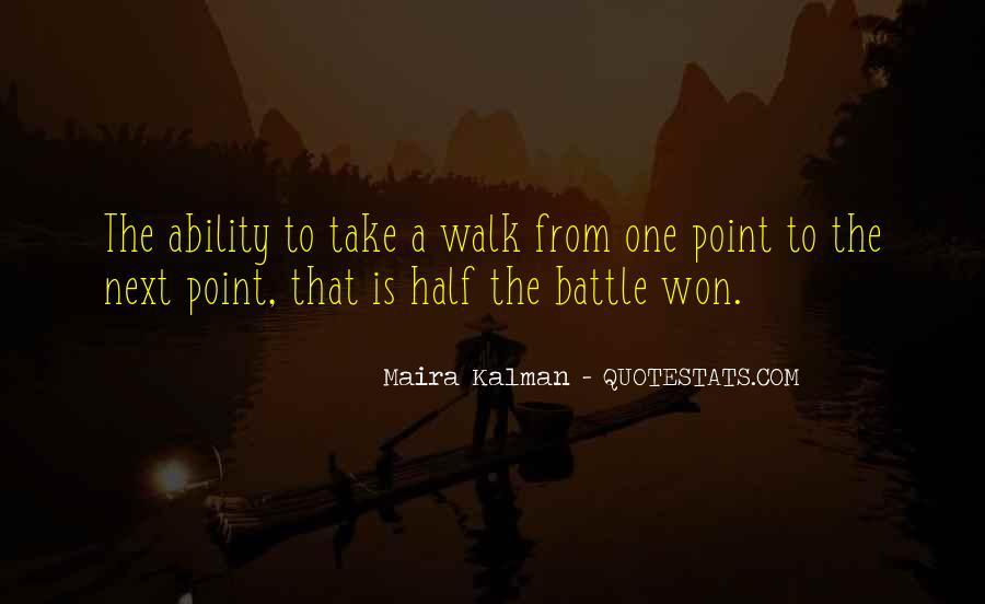 Walk Next To Me Quotes #332388