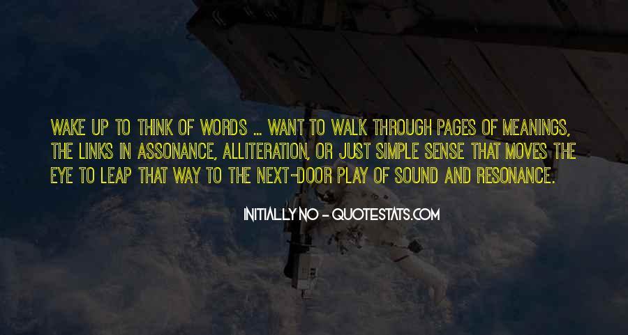 Walk Next To Me Quotes #386996