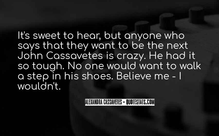 Walk Next To Me Quotes #627175