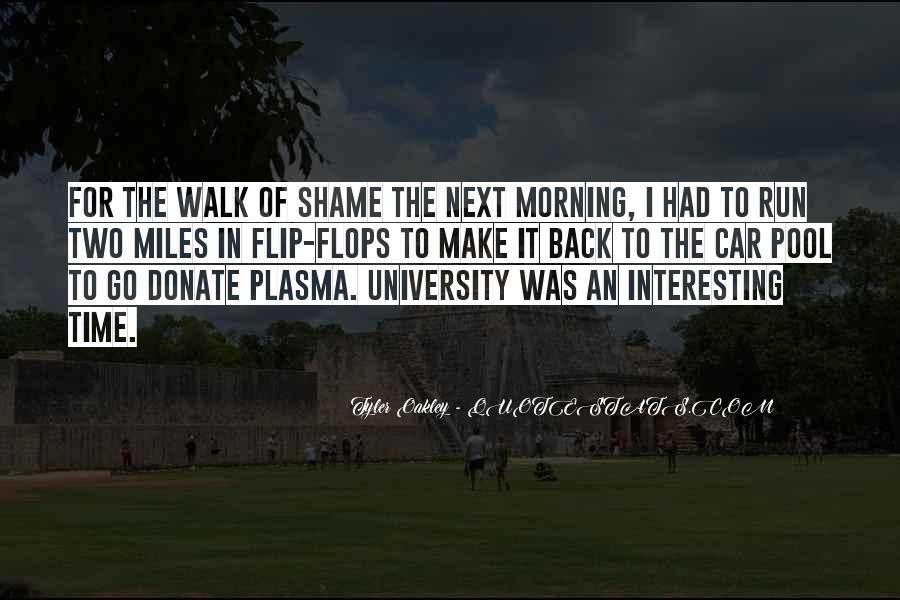 Walk Next To Me Quotes #801165