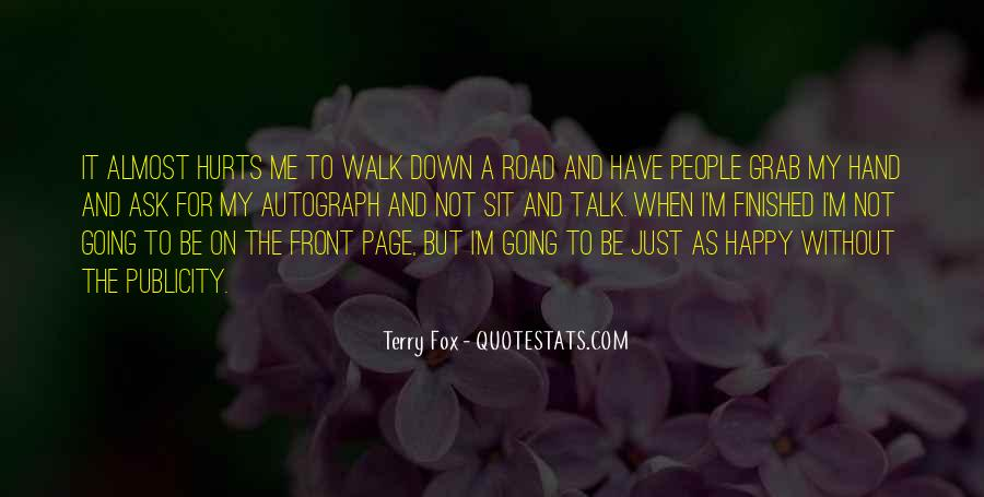 Walk On The Road Quotes #1203568