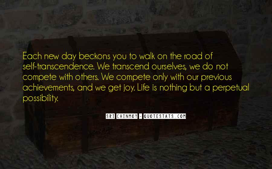 Walk On The Road Quotes #1443880