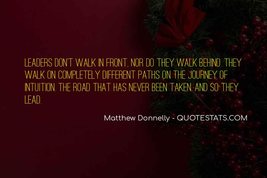 Walk On The Road Quotes #1453176