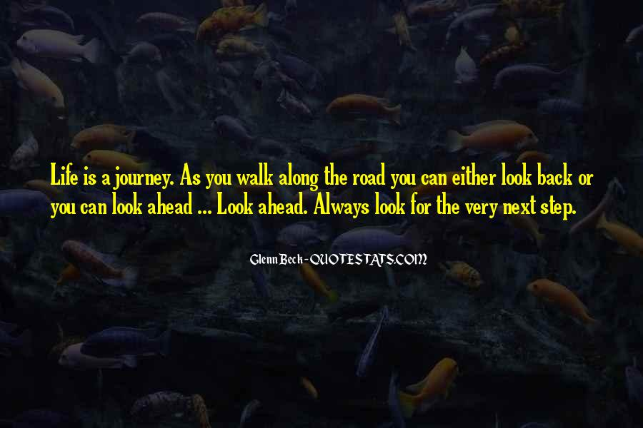Walk On The Road Quotes #1466252