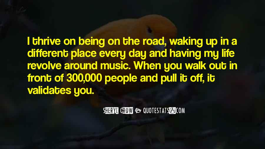 Walk On The Road Quotes #439858