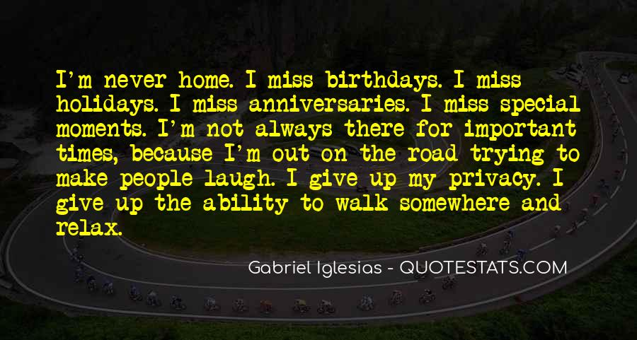 Walk On The Road Quotes #458228