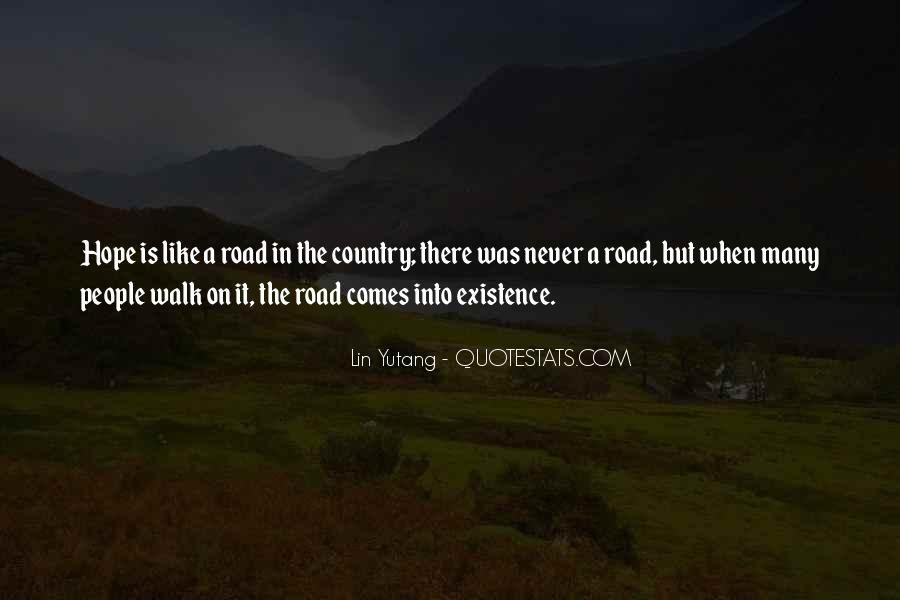 Walk On The Road Quotes #664647