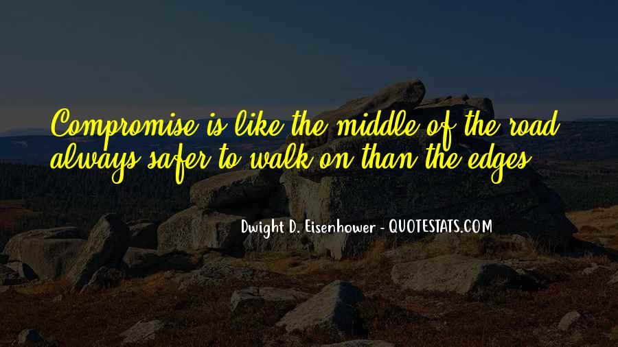 Walk On The Road Quotes #848692