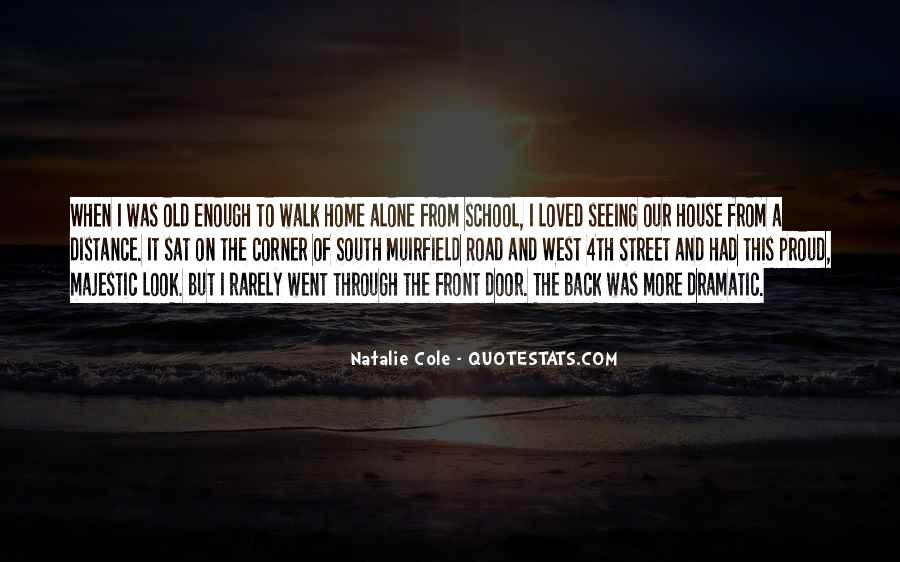 Walk On The Road Quotes #958229