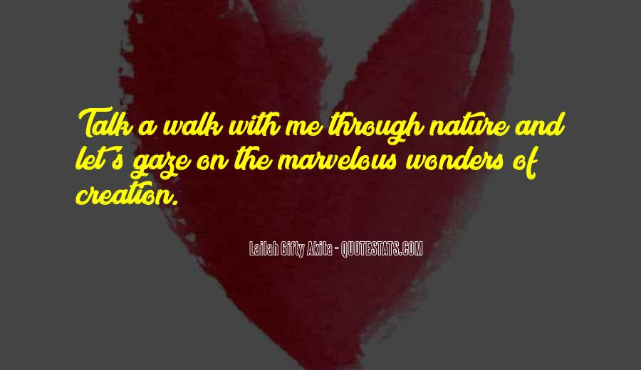 Walk Through Life With Me Quotes #1478556