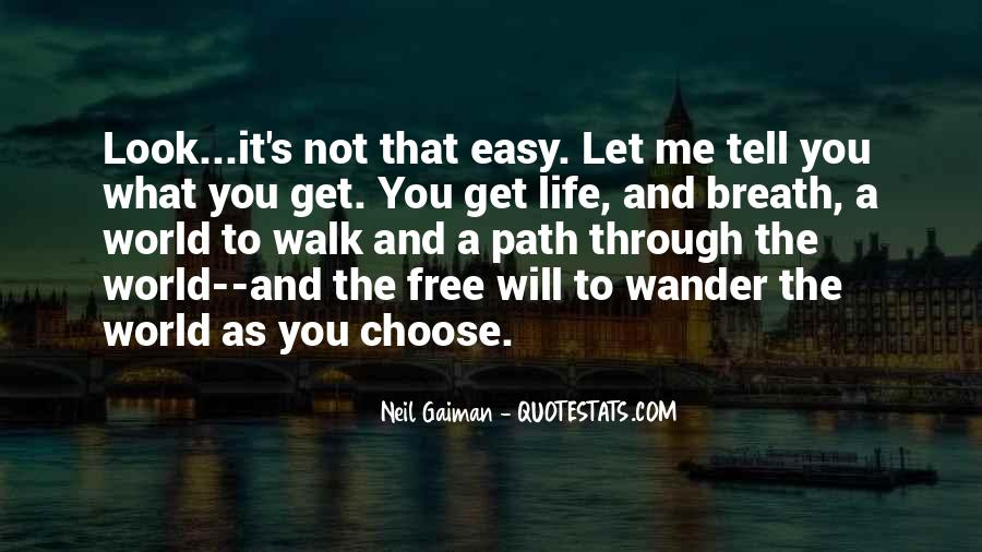 Walk Through Life With Me Quotes #192505