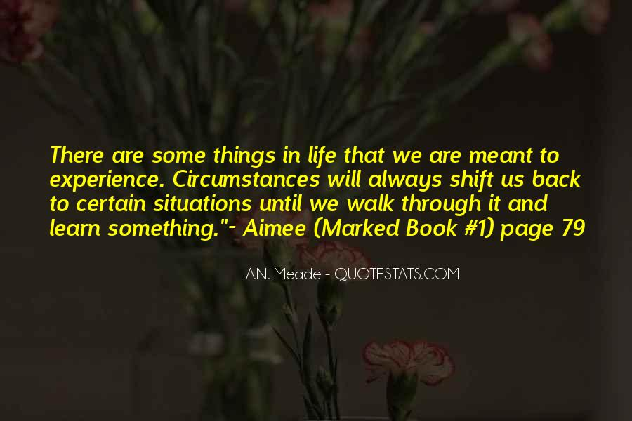Walk Through Life With Me Quotes #233728
