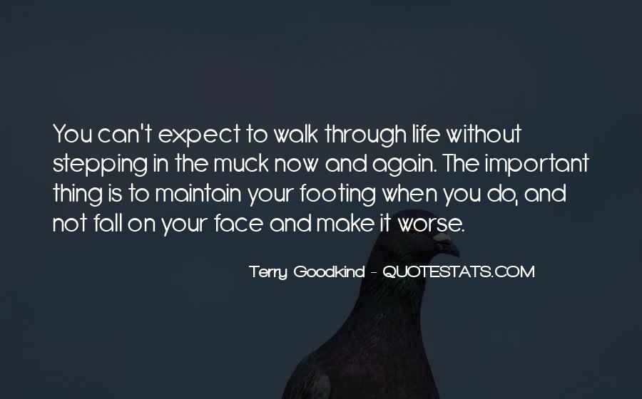Walk Through Life With Me Quotes #261015