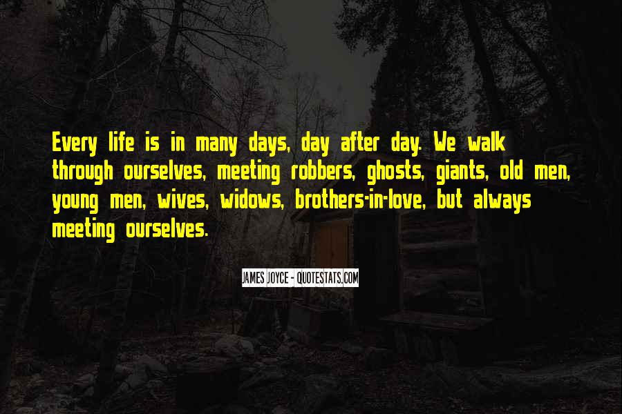 Walk Through Life With Me Quotes #318778