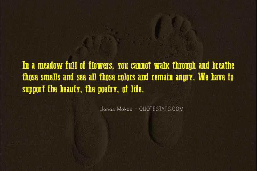 Walk Through Life With Me Quotes #370152