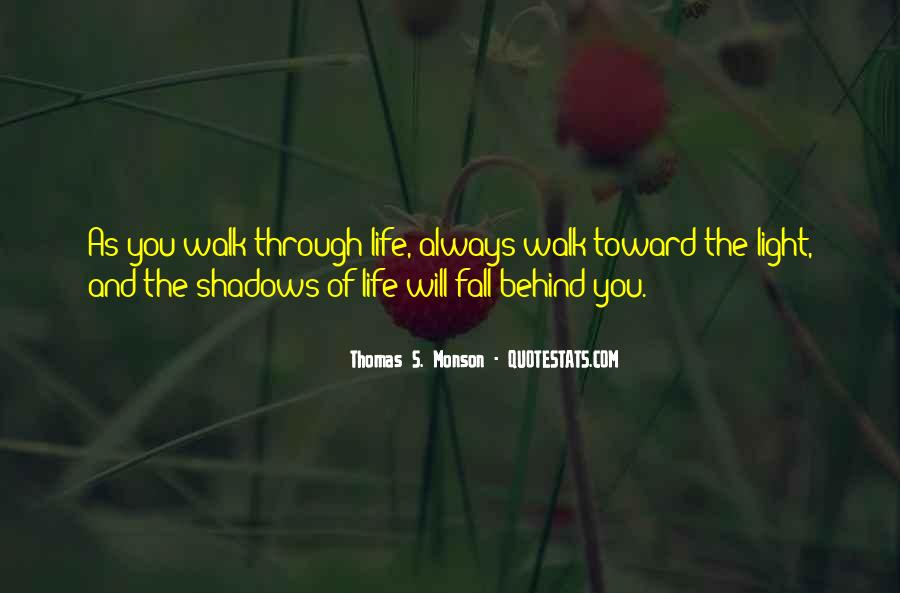 Walk Through Life With Me Quotes #79576