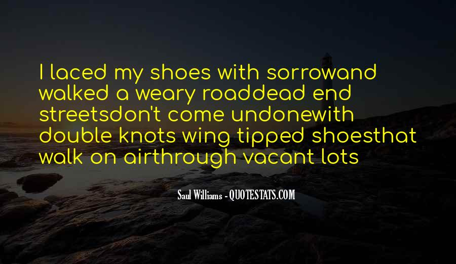 Walk Through My Shoes Quotes #1096191