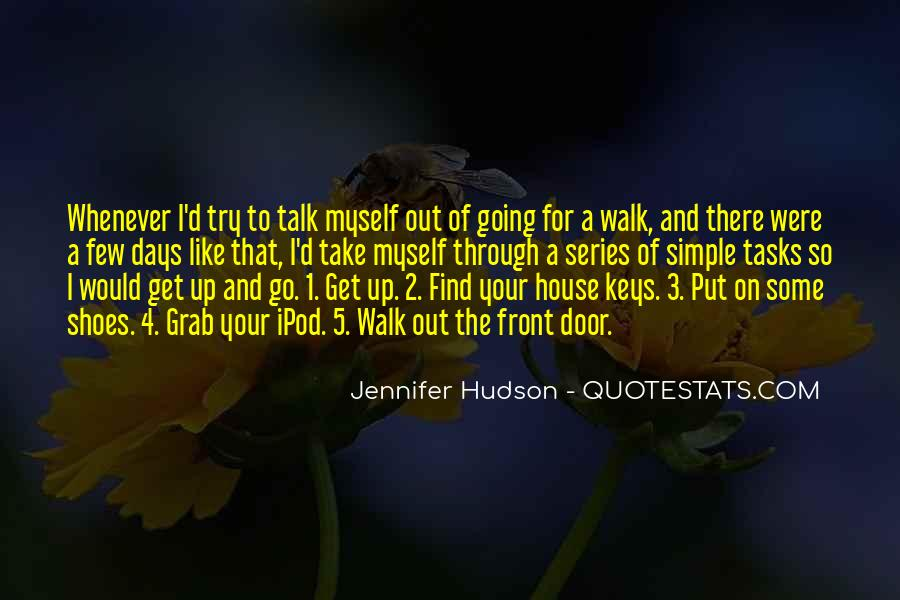 Walk Through My Shoes Quotes #1481913