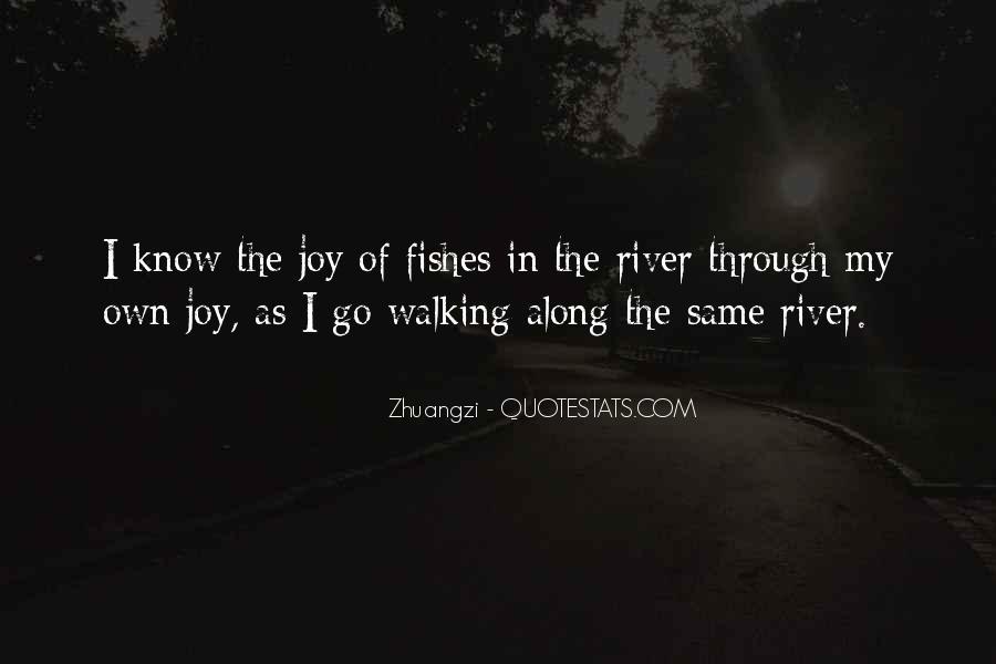 Walking Along Quotes #1094322