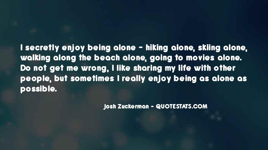 Walking Along Quotes #1207170