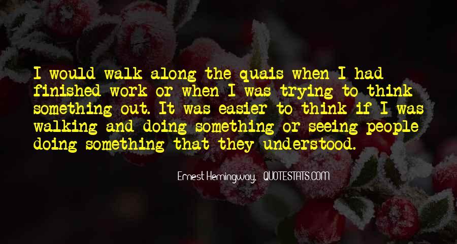 Walking Along Quotes #1339365