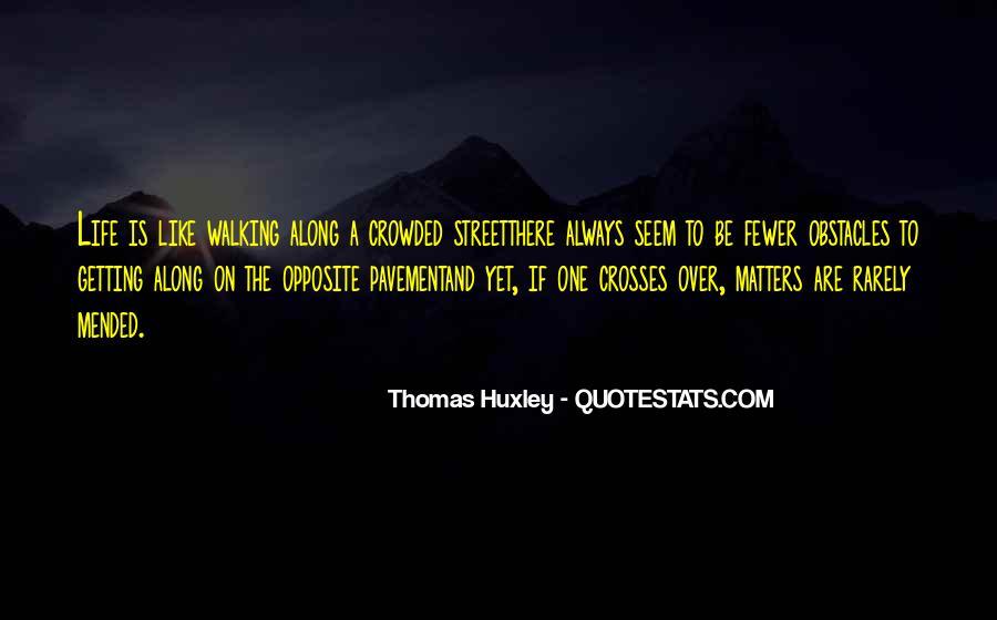 Walking Along Quotes #343829