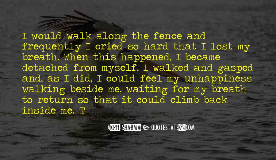 Walking Along Quotes #476959