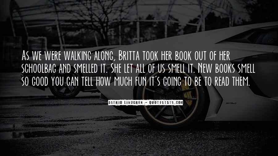 Walking Along Quotes #670598