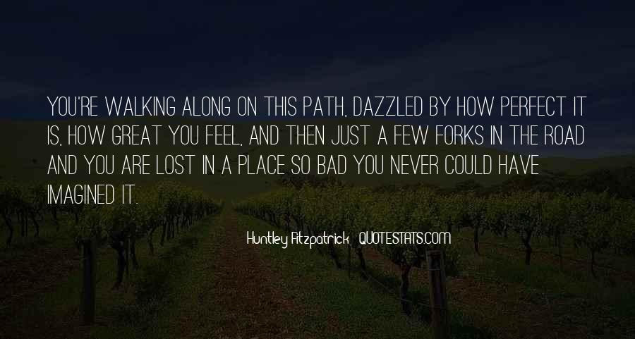 Walking Along Quotes #719282