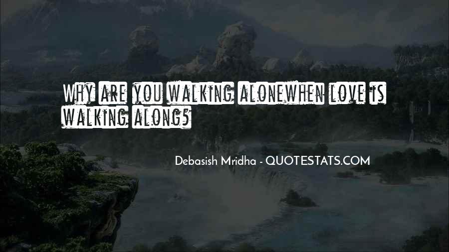 Walking Along Quotes #796656